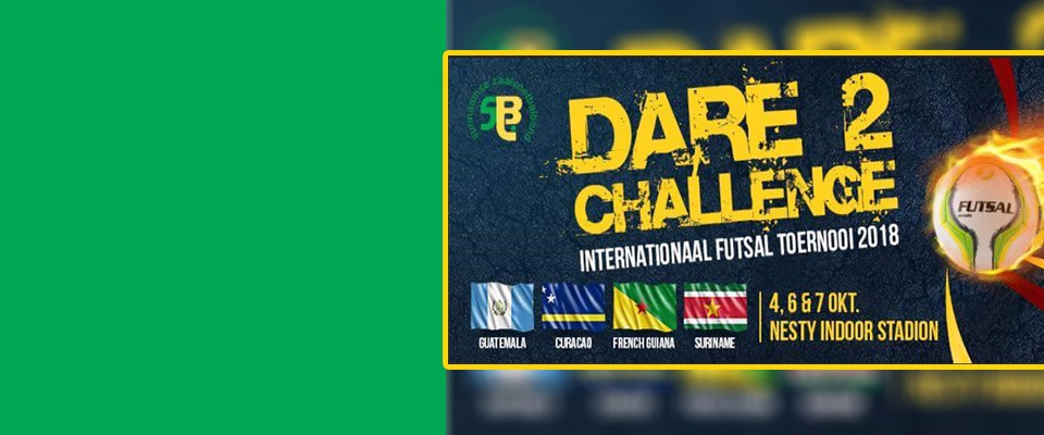 DARE 2 CHALLENGE INTERNATIONAAL FUTSAL TOERNOOI 2018